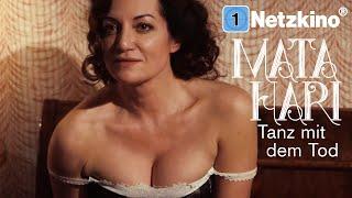 Mata Hari – Tanz mit dem Tod (Drama in voller Länge mit Natalia Wörner, kompletter Film auf Deutsch)