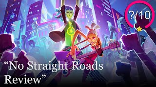 No Straight Roads Review [PS4, Switch, Xbox One, & PC] (Video Game Video Review)