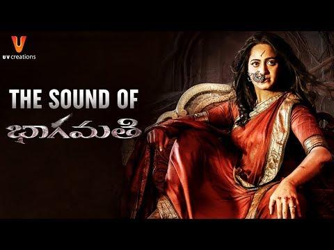 Bhaagamathie Telugu Movie | The Sound of Bhaagamathie | Anushka | Unni Mukundan | UV Creations