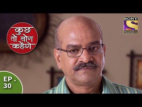 Kuch Toh Log Kahenge - Episode 30 - Nidhi Is Furious