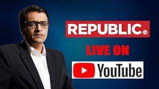 Watch Republic TV L VE  English News 24x7 Live  Arnab Goswami Live