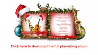 Santa Claus is coming to town - Free play-along Xmas track for saxophone (Bb)