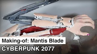 Mantis Blade Making-of | Cyberpunk 2077 Cosplay Prop