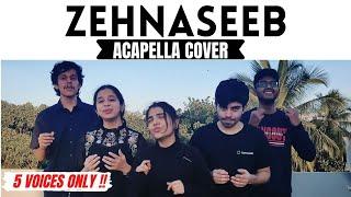 Zehnaseeb | Acapella | Malhaar | ONLY VOICES (NO INSTRUMENTS)