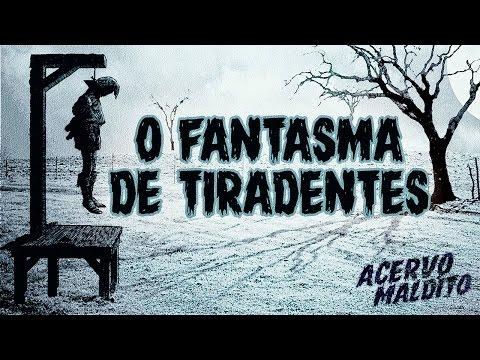 O fantasma de Tiradentes - Lendas do Brasil #4