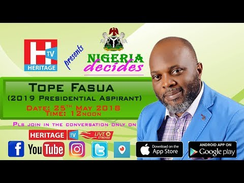 Tope Fasua on Heritage TV Nigeria Decides 25th May 2018   Heritage television Live Stream