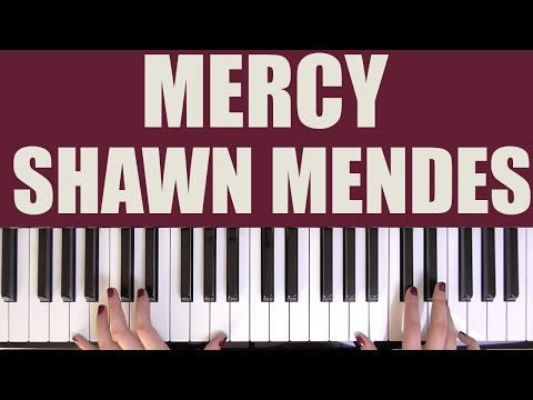 HOW TO PLAY: MERCY - SHAWN MENDES