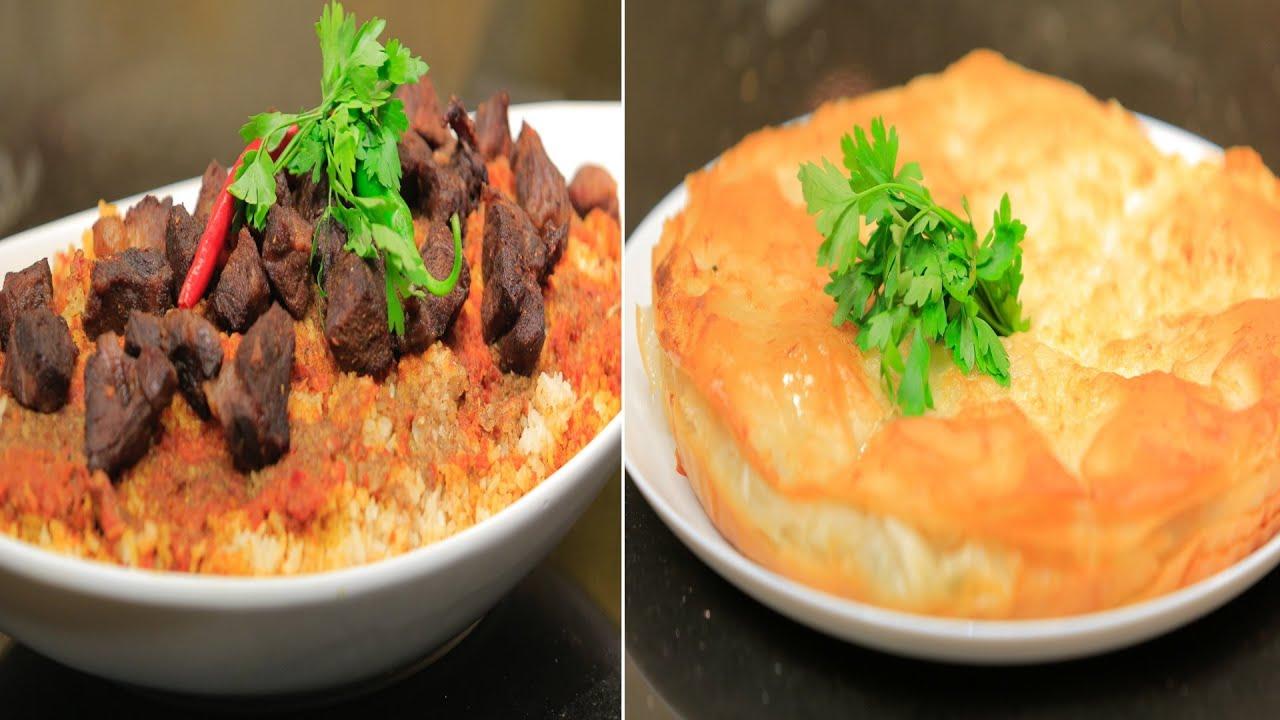 فتة لحم - جلاش بالجبنة البيضاء - سبيط مقلي بصلصة الطماطم  : الشيف حلقة كاملة