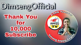 Thanks Guys For 10,000 Subscribe |DimsengOfficial