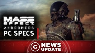 Mass Effect: Andromeda PC Specs Announced - GS News Update