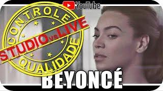 BEYONCÉ - Studio vs Live - CONTROLE DE QUALIDADE HALO - Marcio Guerra Canto Reagindo React Reação