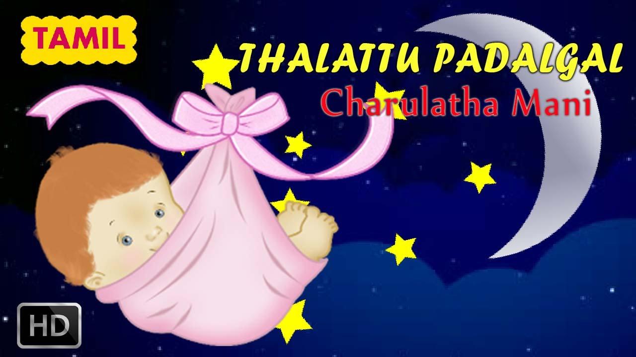 thalattu padalgal tamil   lullabies for babies to sleep   poovaga