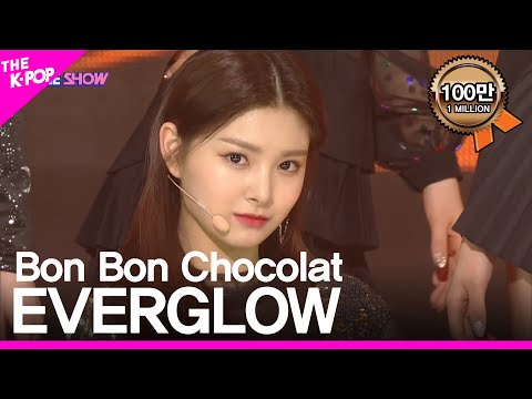 EVERGLOW, Bon Bon Chocolat [THE SHOW 190409]