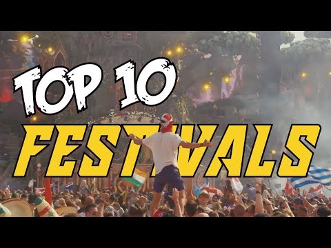TOP 10 Best EDM Festivals in the World