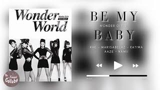 ⌠Collab⌡ Be My Baby - Wonder Girls (원더걸스)