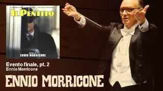 Ennio Morricone - Evento finale, pt. 2 - Il Pentito (1985)