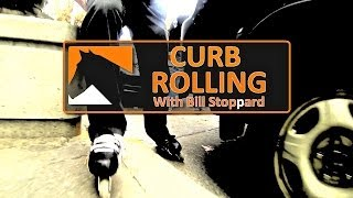Inline Skating Curb Tutorial By Bill Stoppard