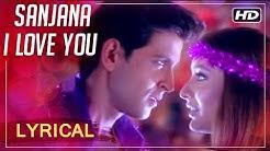 Sanjana I Love You | Lyrical Song | Main Prem Ki Diwani Hoon | Hrithik Roshan, Kareena Kapoor