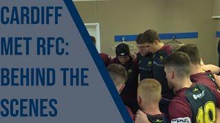 CARDIFF MET RFC / BEHIND THE SCENES