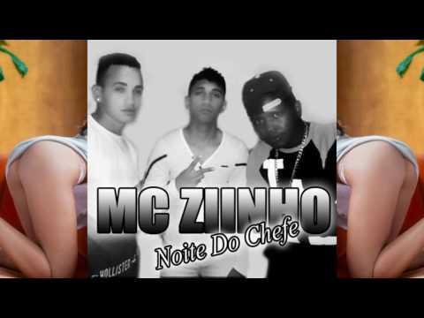 Mc Ziinho e Mc Andinho - Noite Do Chefe