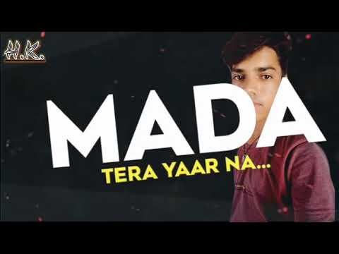 Yara Ke Shonkh Na Made Mada Tera Yaar Na Youtube Mada singh — bate navratr chadal 04:18. youtube