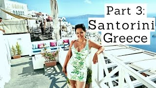 Part 3: 2014 Santorini Greece Travel Vlog / Walking Tour / Follow Me Around