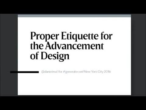Dan Mall: Proper Etiquette for the Advancement of Design