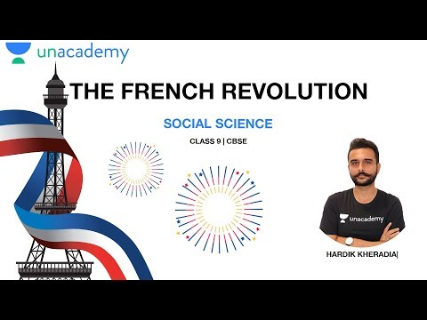 The French Revolution | SST|Class 9 |CBSE | NCERT| Hardik Sir| Unacademy Live