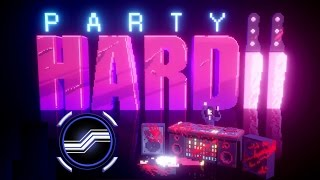 Party Hard 2 Alpha (The Party Slaughter!)