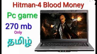 Hitman Blood Money PC Game how to download in tamil | Hitman-4 pc game | D11 Tech tamil