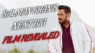 SALMAN KHAN'S NEXT BIG FILM AFTER KABHI EID KABHI DIWALI REVEALED