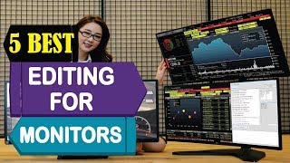 5 Best Monitors for Photo & Video Editing 2018   Best Monitors for Photo & Video Editing Reviews  
