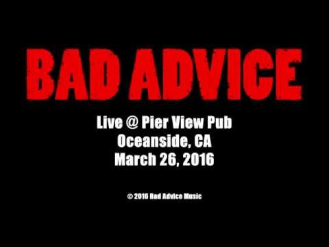 Bad Advice Life @ Pier View Pub in Oceanside, CA