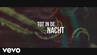 B-Brave - Tot In De Nacht (Official Lyric Video)