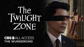 The Twilight Zone: The Wunderkind - Official Trailer | CBS All Access
