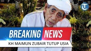 BREAKING NEWS: KH Maimoen Zubair - Mbah Moen Meninggal Dunia di Mekkah