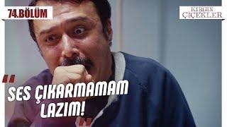 Kemal'in kolu kopuyor! - Kırgın Çiçekler 74.Bölüm