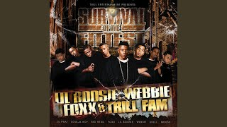 Say Round feat. Lil Boosie, Big Head, Webbie and Foxx
