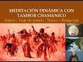 Viaje de Tambor Chamanico 01 para Danza, Trance y Meditation_ Shamanic Drum Trip