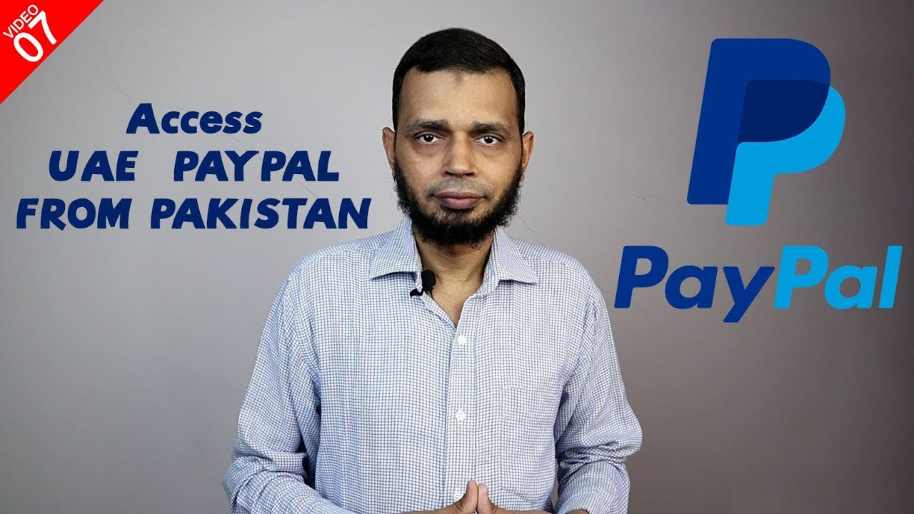 uae paypal pros  cons   create uae paypal account  pakistan youtube