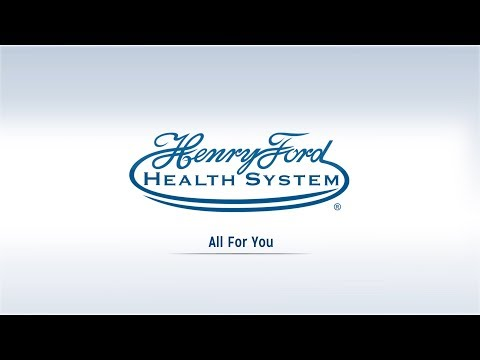2017 News Highlights: Henry Ford Health System