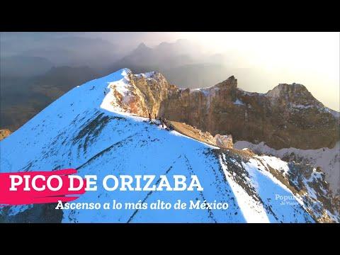 Ascenso al Volcán Citlaltépetl o Pico de Orizaba el punto más alto de México