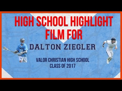 Valor Christian High School Lacrosse Midfielder Dalton Ziegler Class of 2017