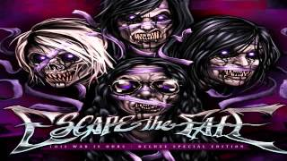 Escape The Fate - This War Is Ours (Deluxe Edition) partll