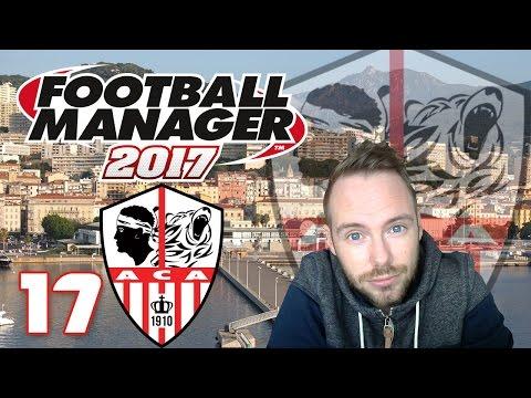 Let's Play Football Manager 2017 #17 - Gegen US Creteil [AC Ajaccio / Deutsch]