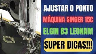 Ajustando a qualidade do ponto da máquina de costura Singer 15C