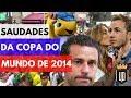 Para matar saudades da Copa de 2014 no Brasil! | UD NA COPA