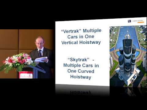 "CTBUH 2012 Shanghai Congress - Godwin, """"Skytrak"" -- An Elevator System for the 21st Century"""