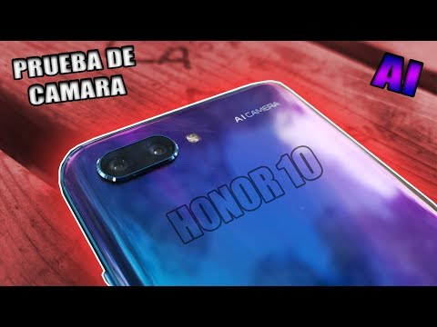 HONOR 10 PRUEBA DE CAMARA - FOTOS SI - VIDEOS NO TAN MAL