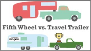 5 Reasons Why We Chose a Travel Trailer Over a 5th Wheel